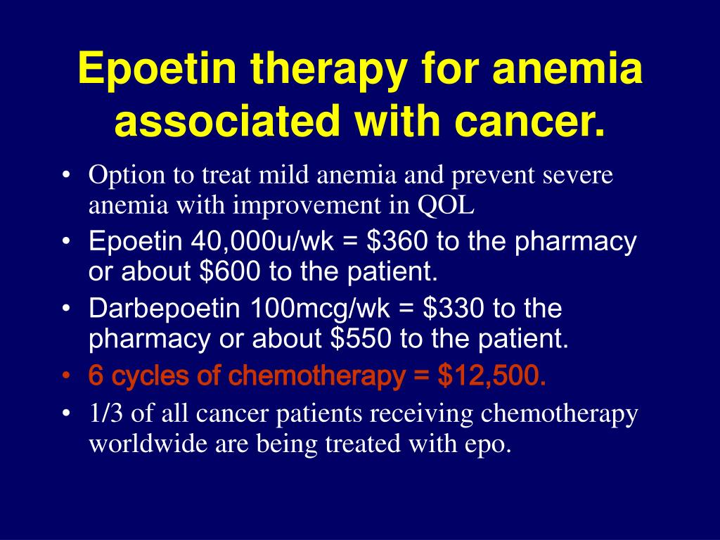 Epoetin therapy for anemia associated with cancer.
