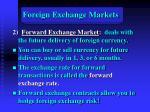 foreign exchange markets26