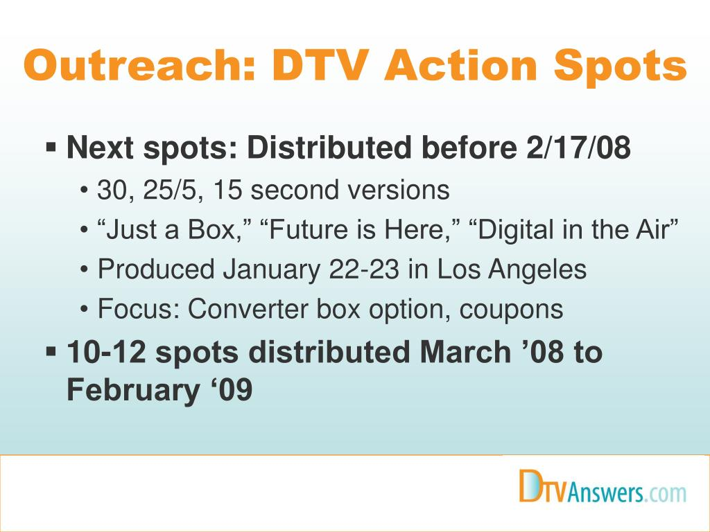 Outreach: DTV Action Spots