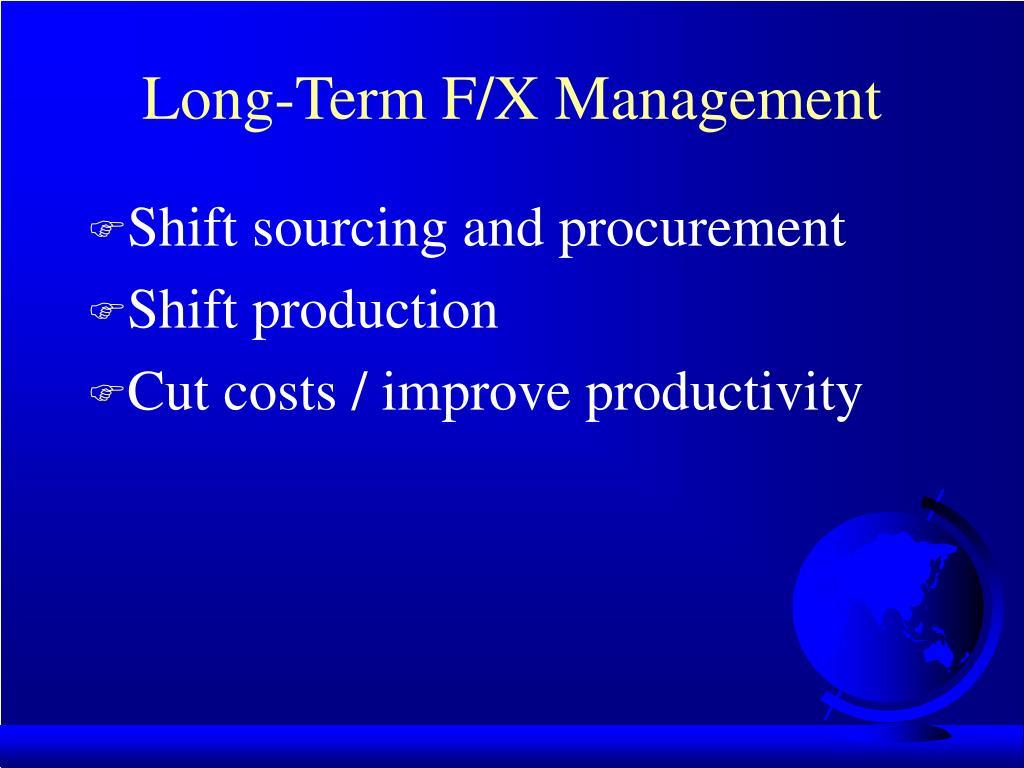 Long-Term F/X Management