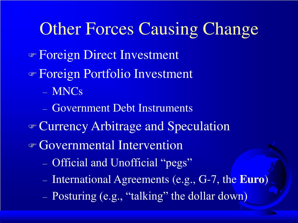 Other Forces Causing Change