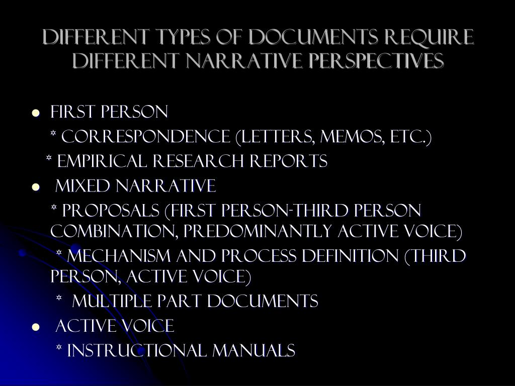 Different Types of Documents Require different narrative Perspectives