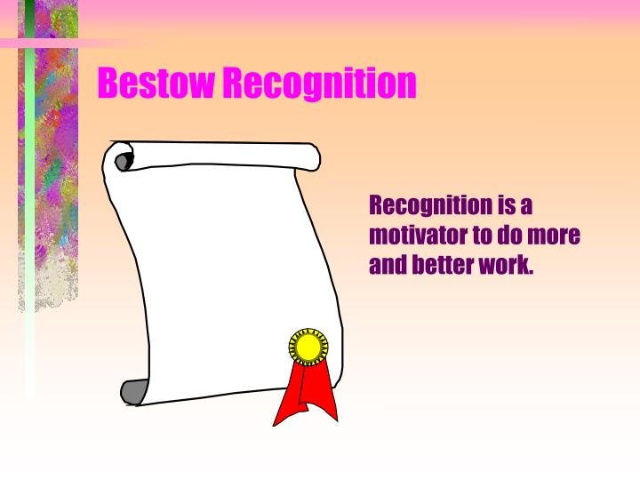 Bestow Recognition