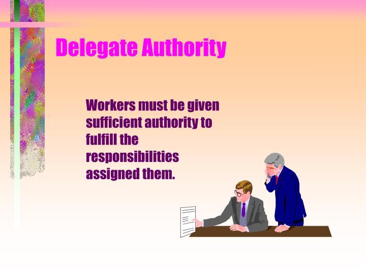 Delegate Authority