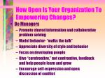 how open is your organization to empowering changes1