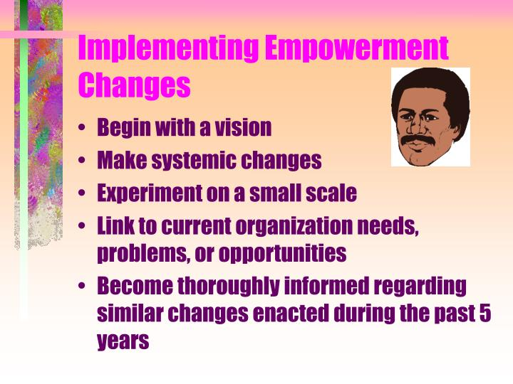 Implementing Empowerment Changes