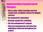 implementing empowerment changes1
