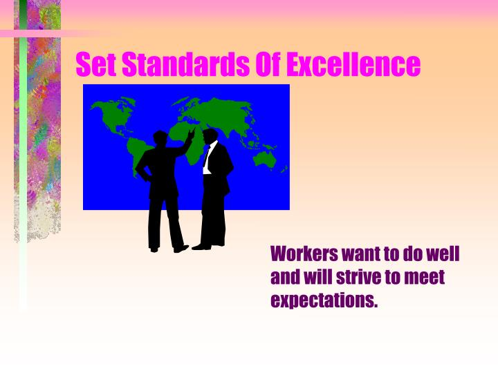 Set Standards Of Excellence