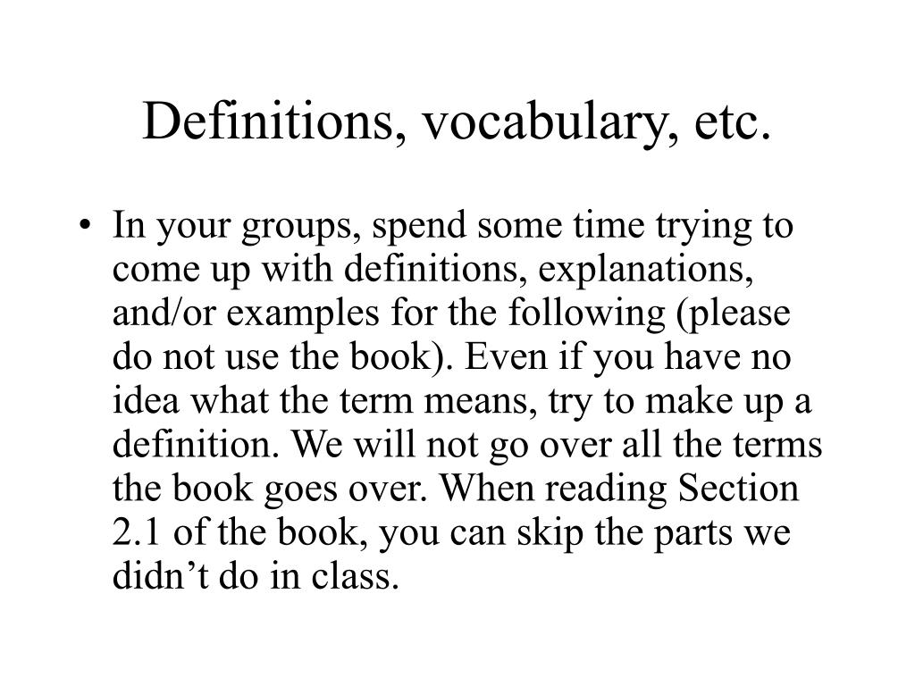 Definitions, vocabulary, etc.