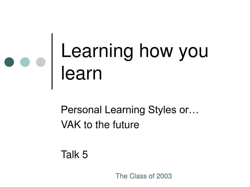 Learning how you learn