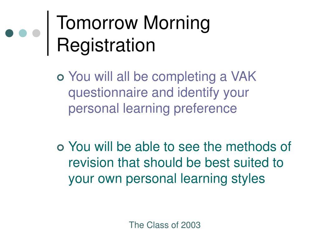 Tomorrow Morning Registration
