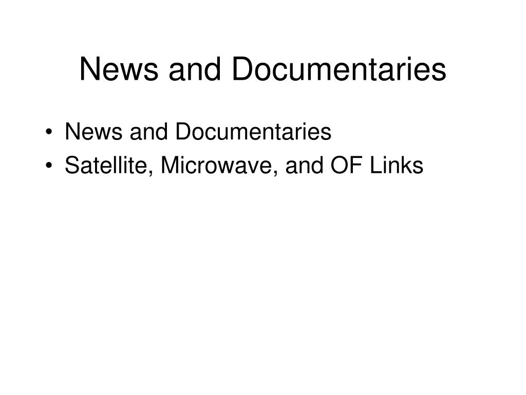 News and Documentaries