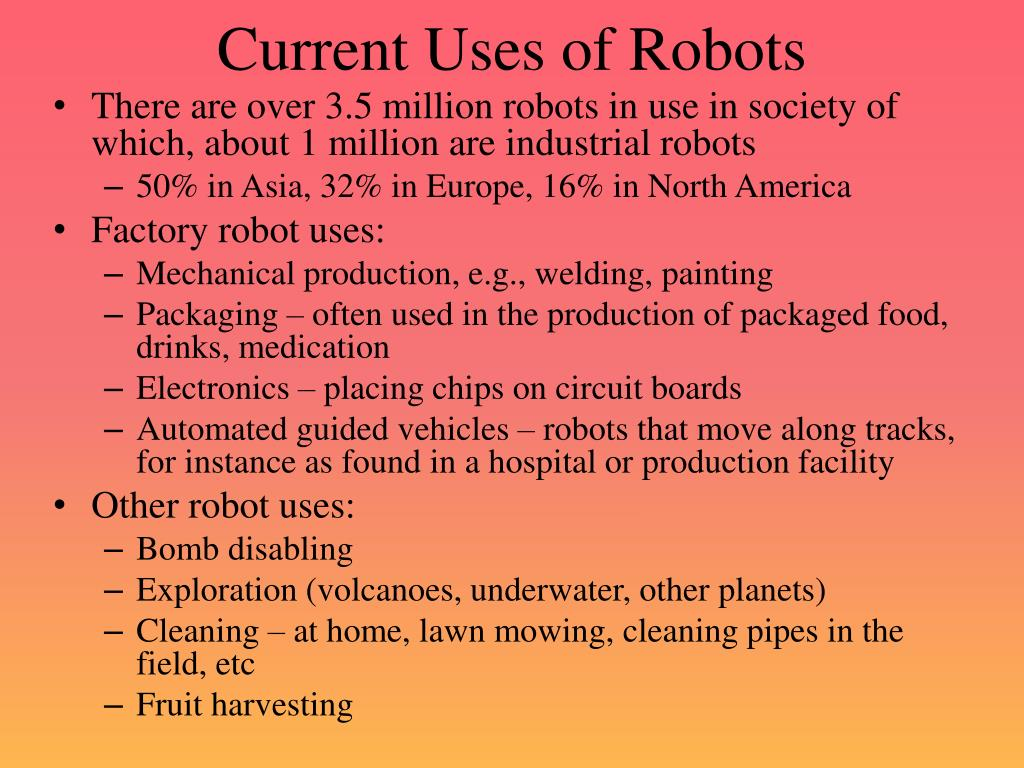Current Uses of Robots