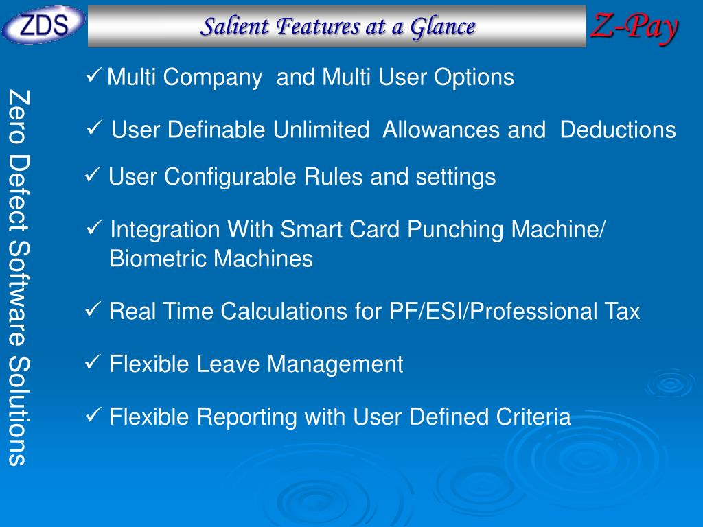 Salient Features at a Glance