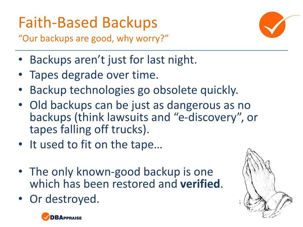 Faith-Based Backups