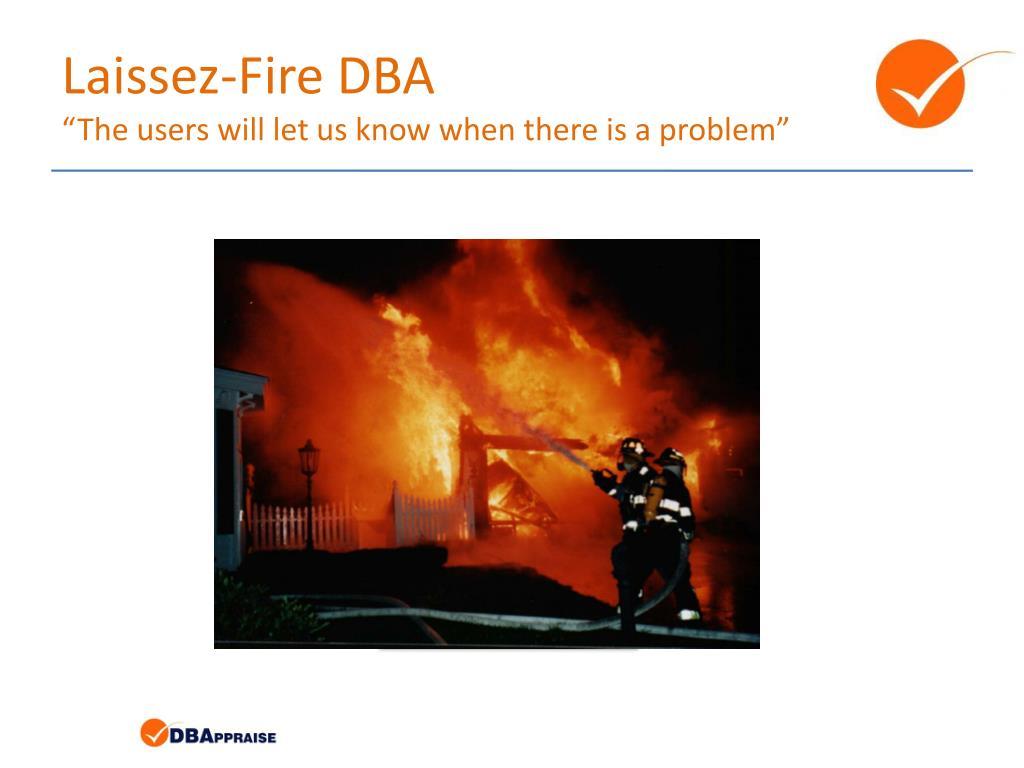 Laissez-Fire DBA