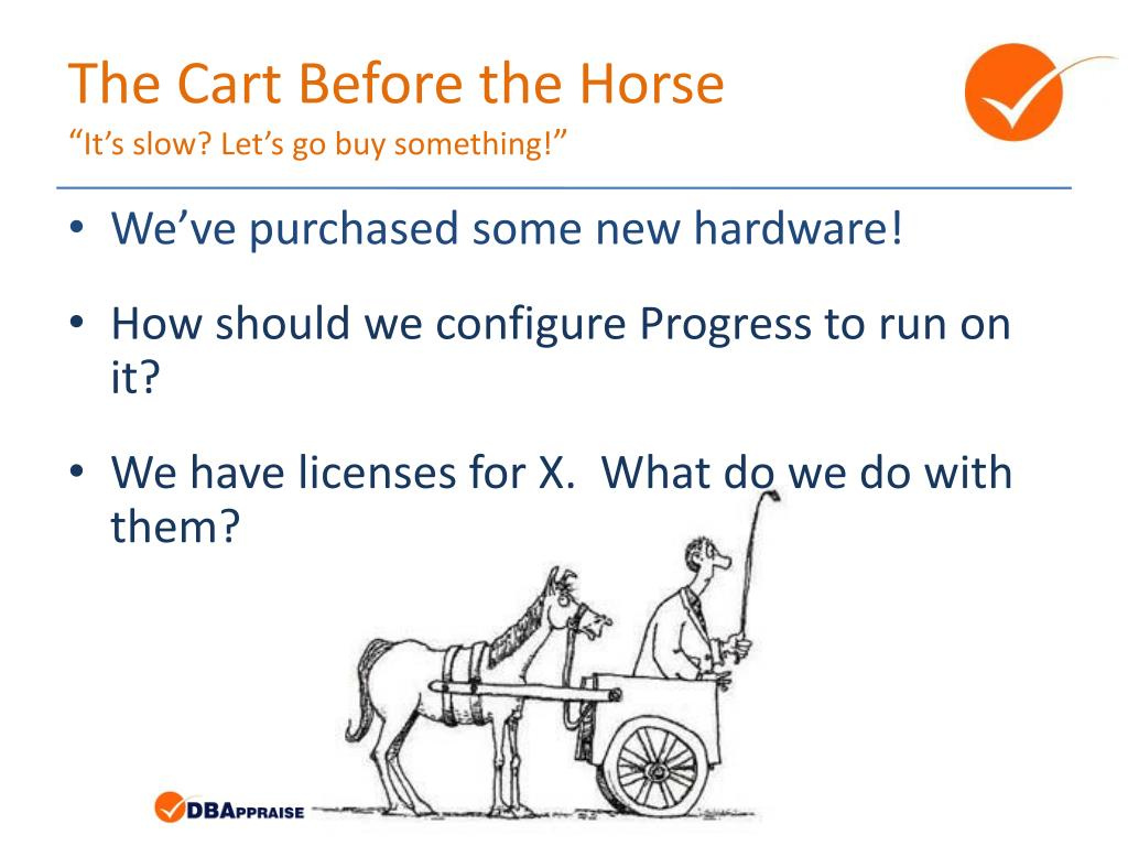 The Cart Before the Horse