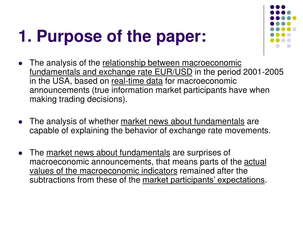 1. Purpose of the paper: