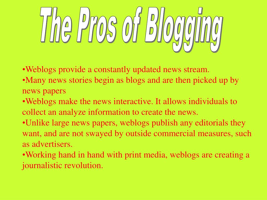 The Pros of Blogging
