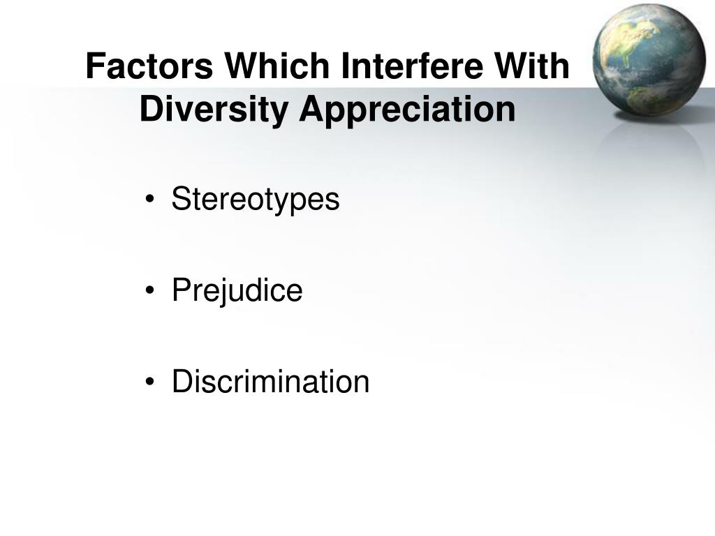 Factors Which Interfere With Diversity Appreciation