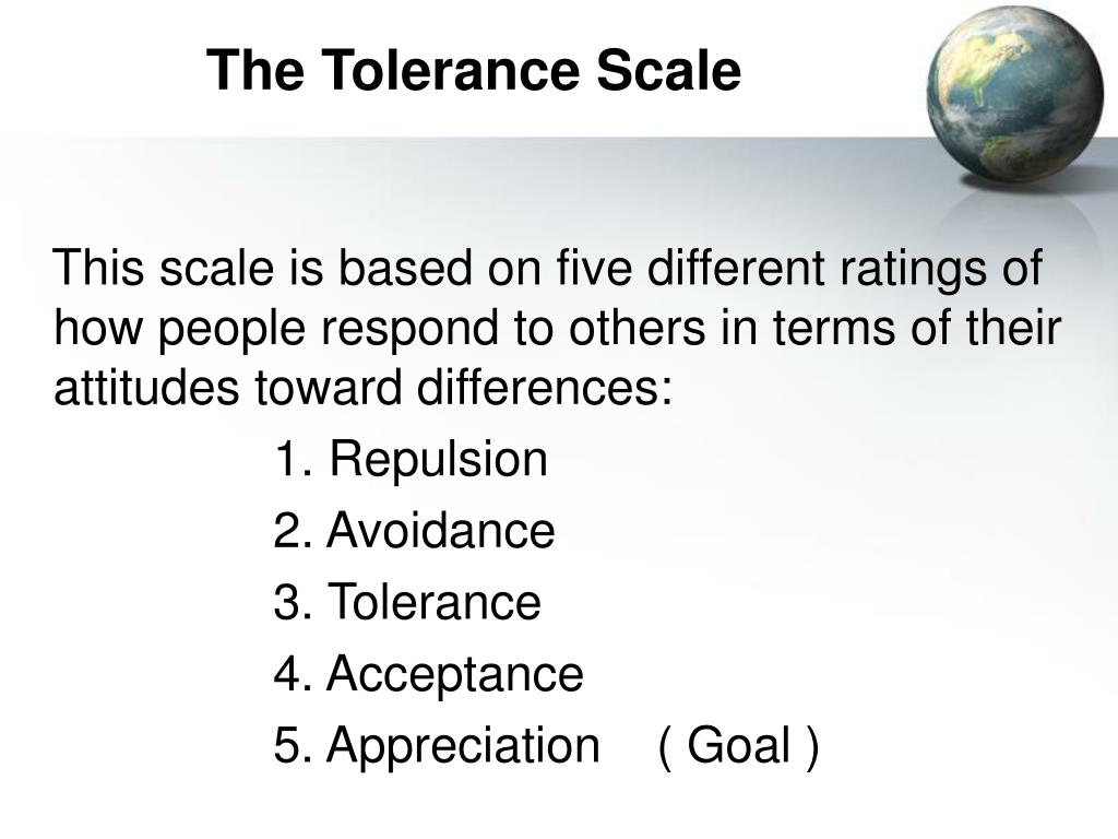 The Tolerance Scale