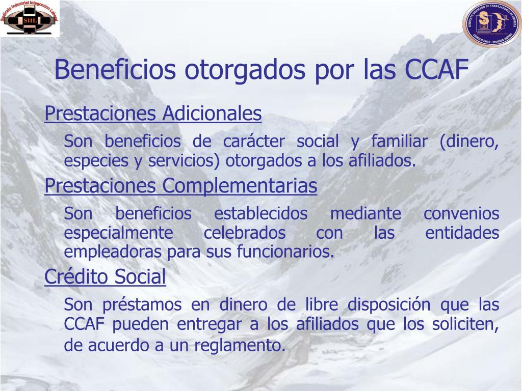 Beneficios otorgados por las CCAF