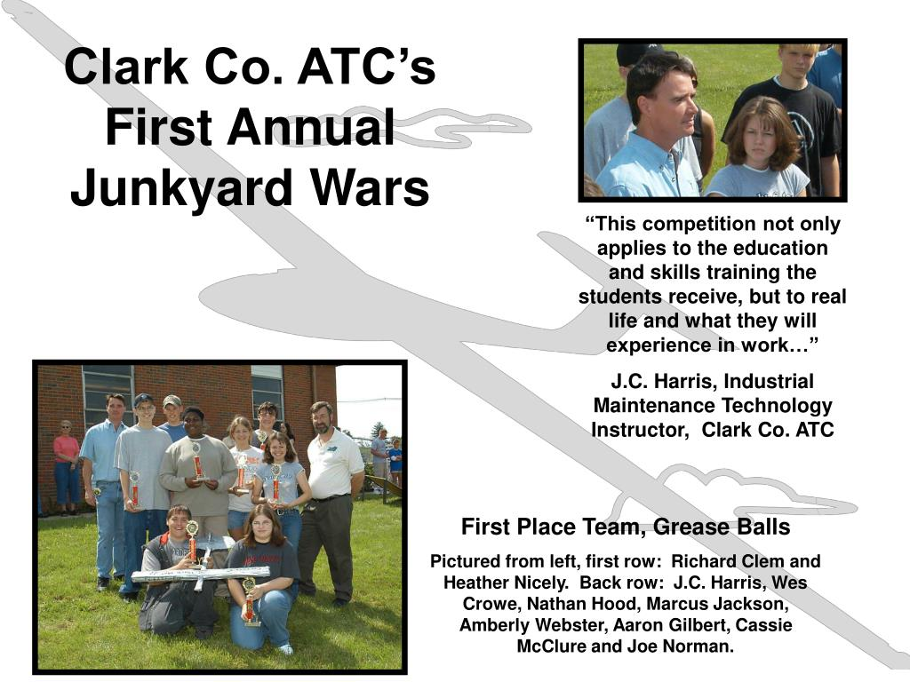 Clark Co. ATC's First Annual Junkyard Wars