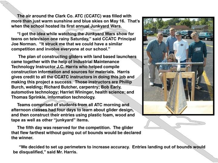 The air around the Clark Co. ATC (CCATC) was filled with more than just warm sunshine and blue ...