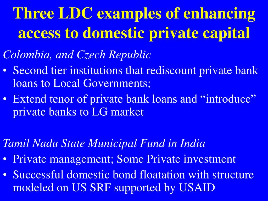 Three LDC examples of enhancing access to domestic private capital