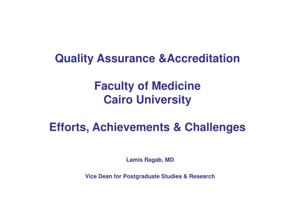 Quality Assurance &Accreditation