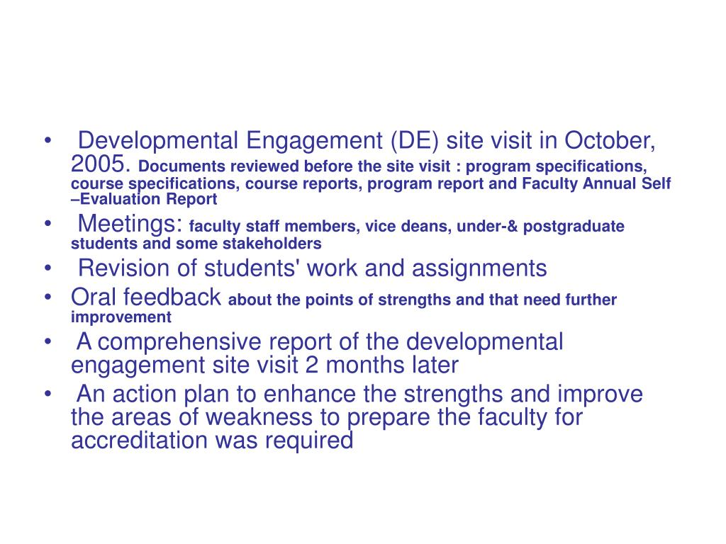 Developmental Engagement (DE) site visit in October, 2005.