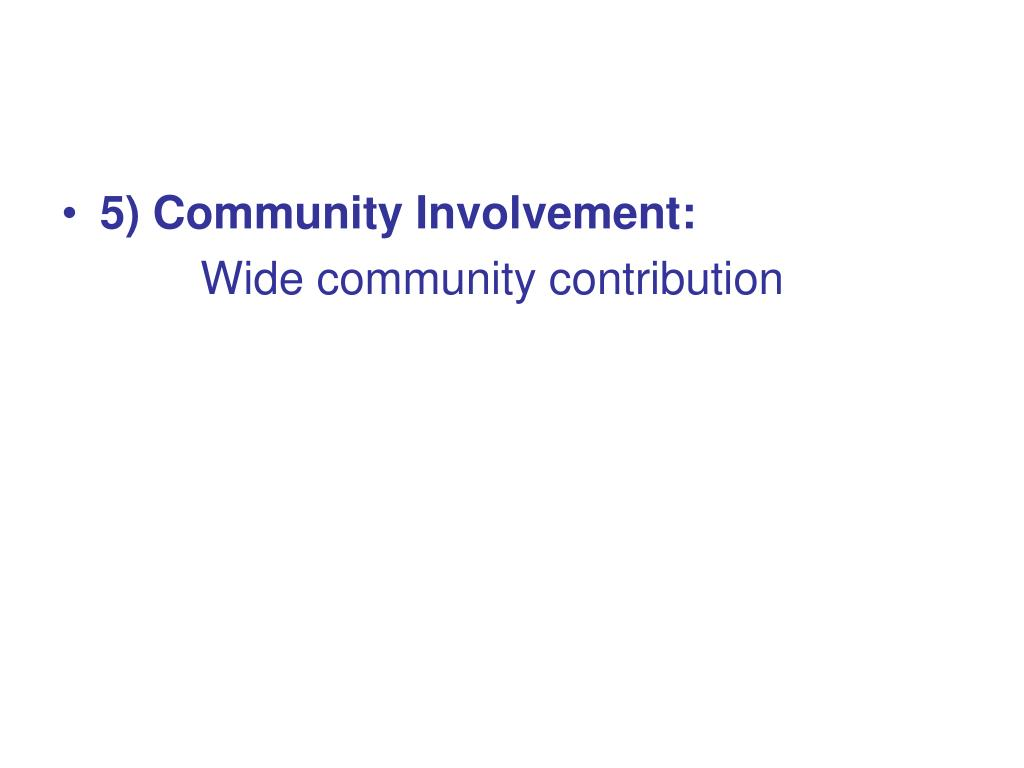 5) Community Involvement: