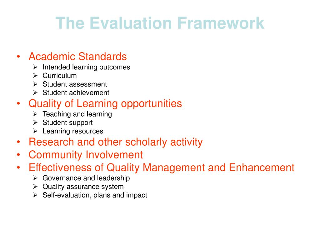 The Evaluation Framework