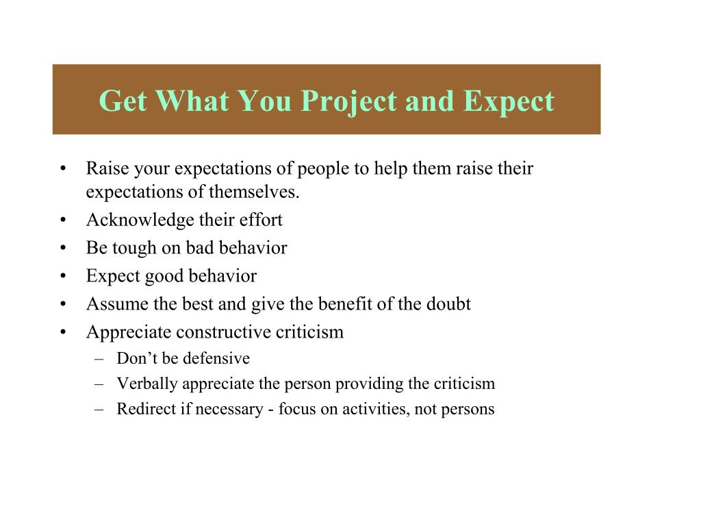 Get What You Project and Expect