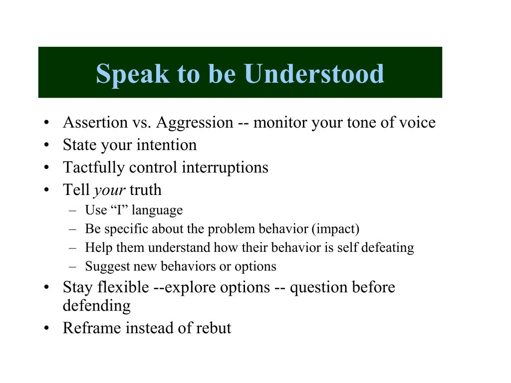 Speak to be Understood