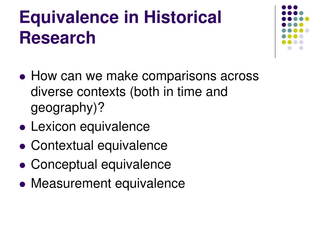 Equivalence in Historical Research