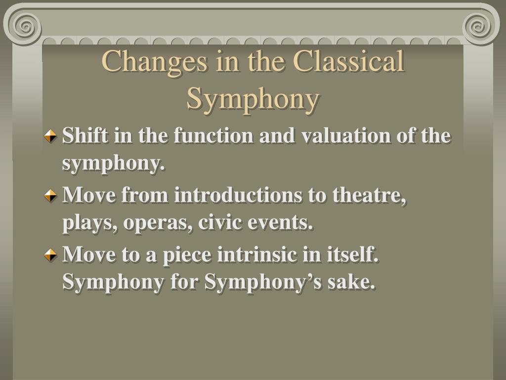 Changes in the Classical Symphony