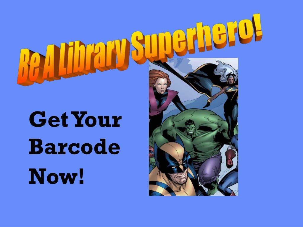 Be A Library Superhero!