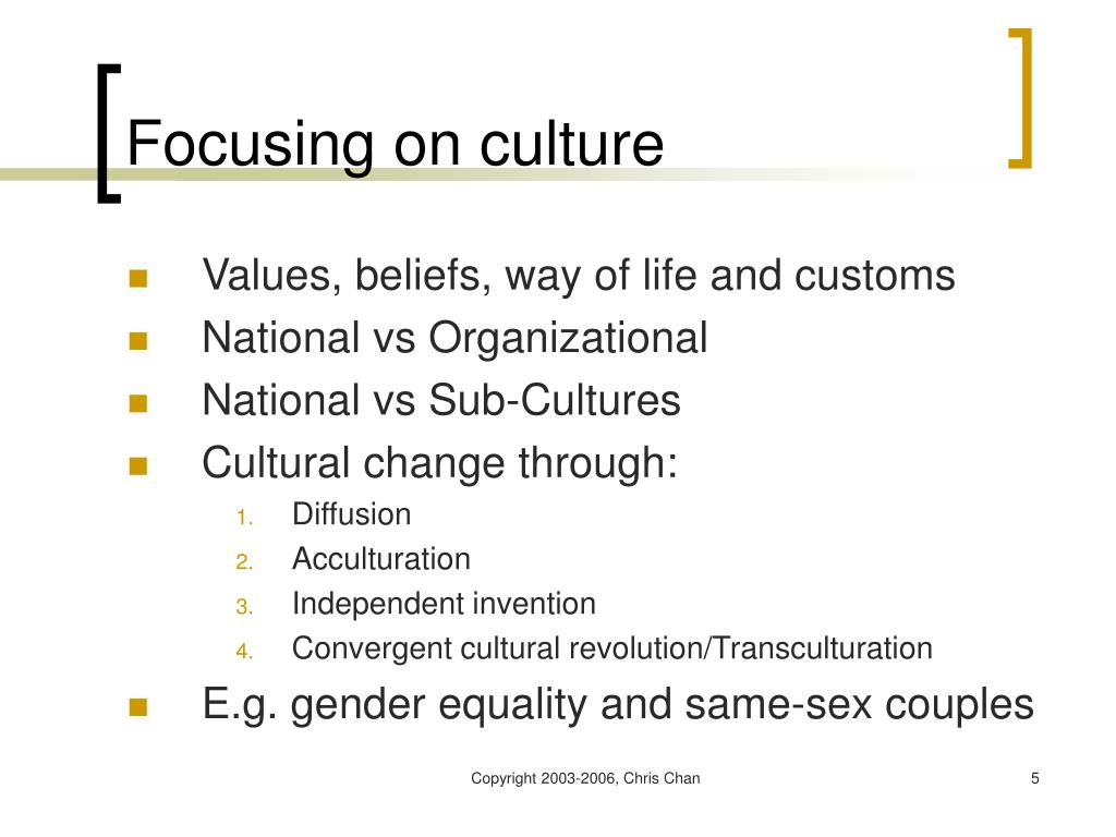 Focusing on culture