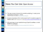 news you can use open access