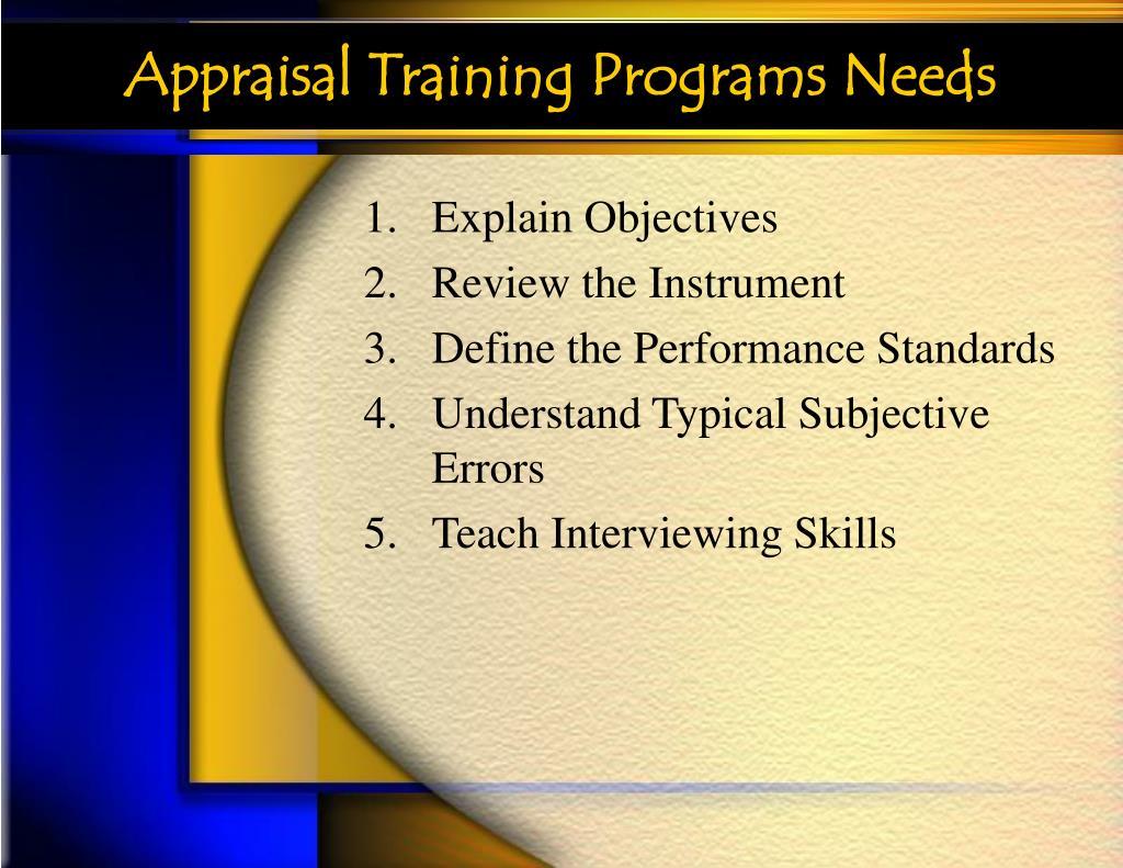 Appraisal Training Programs Needs