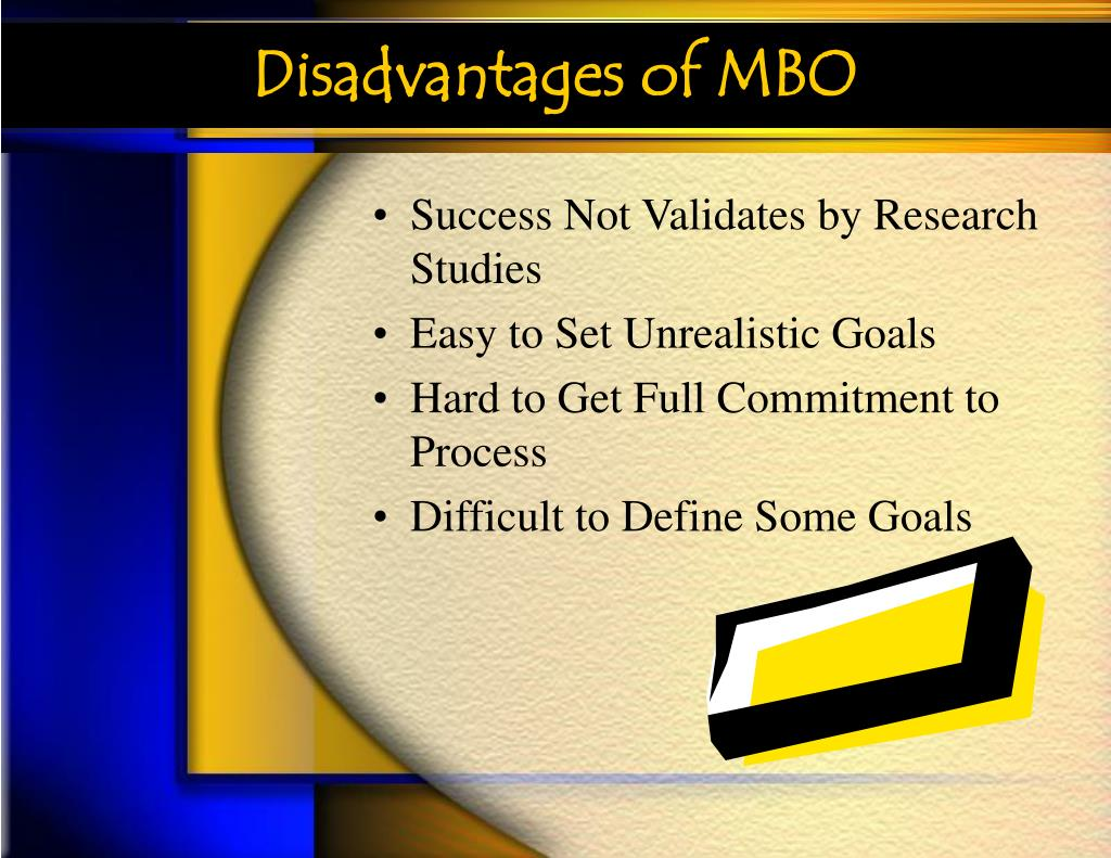 Disadvantages of MBO
