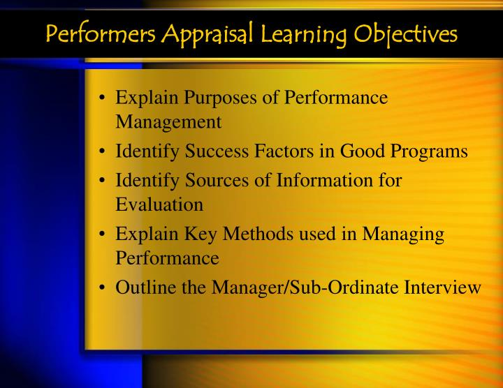 Performers appraisal learning objectives l.jpg