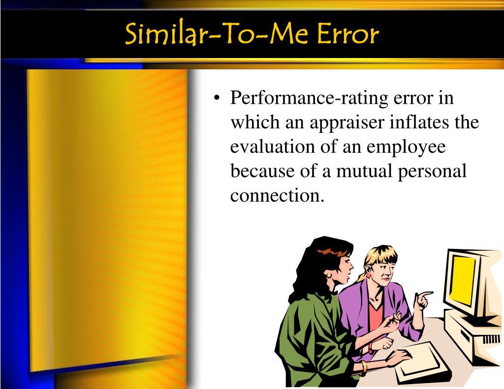 Similar-To-Me Error