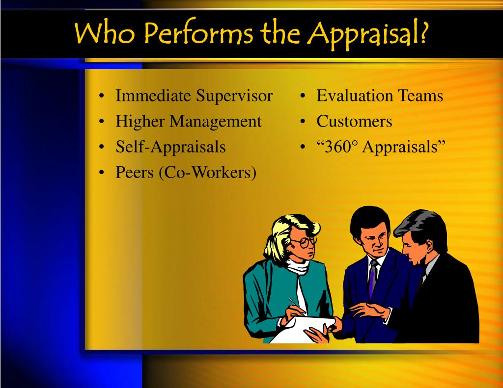 Who Performs the Appraisal?