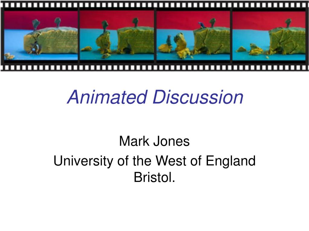 Animated Discussion