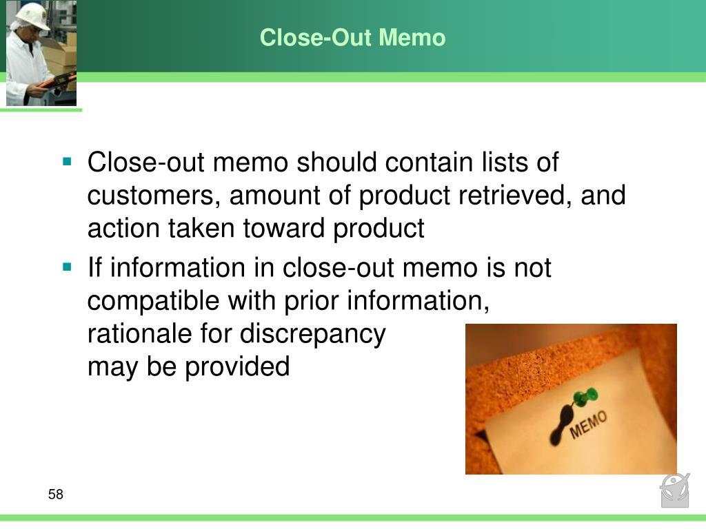 Close-Out Memo