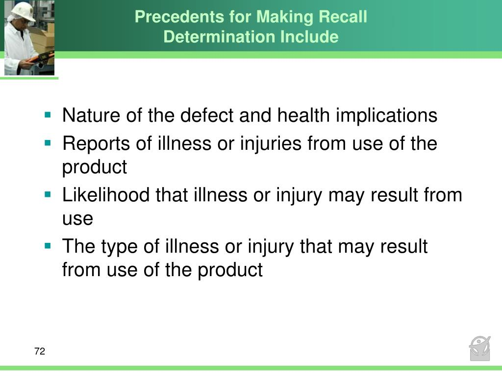 Precedents for Making Recall Determination Include