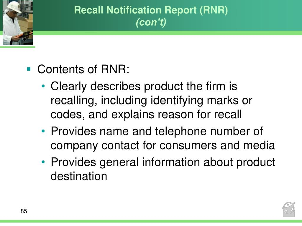 Recall Notification Report (RNR)
