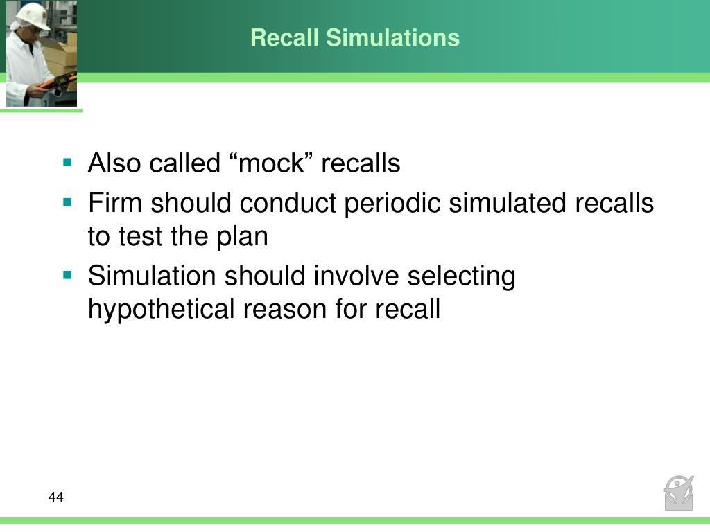 Recall Simulations
